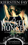 A Wicked Hunger (Creatures of Darkness, #1)