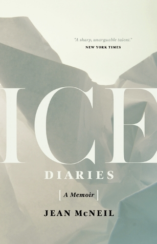 Ice Diaries: An Antarctic Memoir