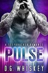 Pulse by D.G. Whiskey
