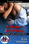 Indecent Proposal (Workplace Gone Wild Book 1)