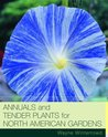 Annuals and Tender Plants for North American Gardens