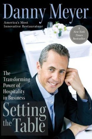 Setting the Table by Danny Meyer
