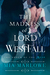 The Madness of Lord Westfall (The Order of the MUSE, #2)