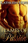 Flames of Passion by Kathleen Hope