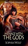 Menage With The Gods