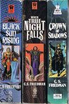 The Coldfire Trilogy: Black Sun Rising/ When True Night Falls/ Crown of Shadows