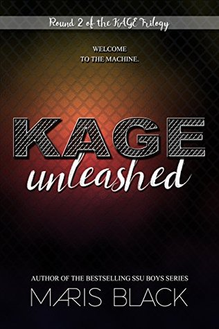 KAGE Unleashed (KAGE Trilogy, #2)