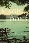 Magic of the Loons