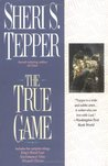 The True Game: Kings Blood Four/Necromancer Nine/Wizard's Eleven (Land of the True Game, #1-3)