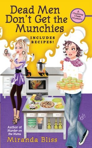 Dead Men Don't Get the Munchies by Miranda Bliss