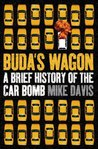 Buda's Wagon: A Brief History of the Car Bomb