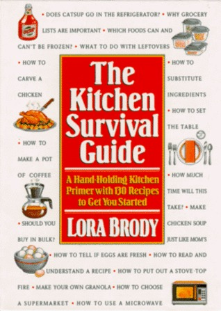 The Kitchen Survival Guide by Lora Brody