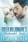 Greek Billionaire's Blackmailed Bride (The Rosso Family #1)