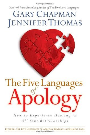 The Five Languages of Apology by Jennifer M. Thomas