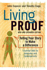 Living Proof: Telling Your Story to Make a Difference (Expanded)