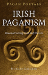 Pagan Portals: Irish Paganism