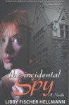 The Incidental Spy