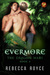 Evermore by Rebecca Royce