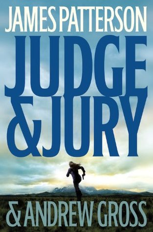 Judge & Jury   - James Patterson-