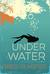 Under Water: A Strong Current Trilogy Book 1