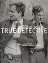 True Detective (Episode One): Screenplay