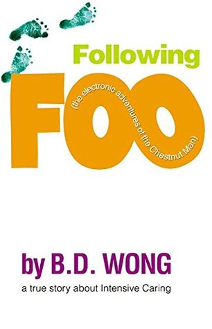 Following Foo by B.D. Wong