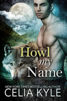 Howl My Name