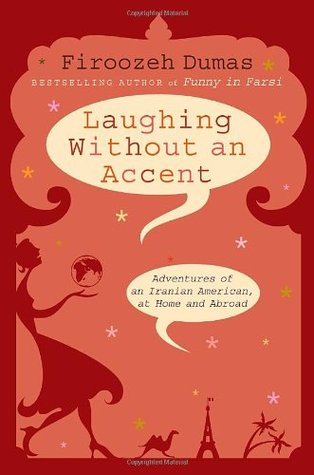 Laughing Without an Accent by Firoozeh Dumas