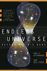 Endless Universe: Beyond the Big Bang