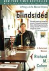Blindsided: Lifting a Life Above Illness: A Reluctant Memoir