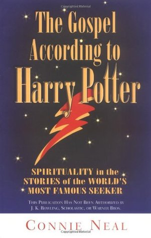 Gospel According to Harry Potter by Connie Neal