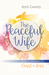 The Peaceful Wife by April Cassidy
