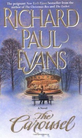 The Carousel by Richard Paul Evans