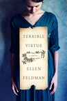 Terrible Virtue: A Novel