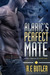 Alaric's Perfect Mate (Saber Chronicles #1)