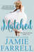 Matched (Misfit Brides Of Bliss, #2)