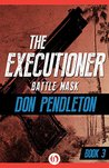 Battle Mask (The Executioner, #3)