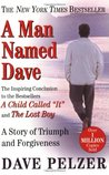 A Man Named Dave (Dave Pelzer #3)