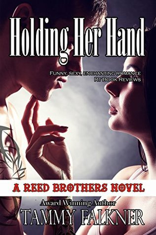 Holding Her Hand (Reed Brothers, #9)