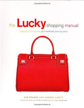 The Lucky Shopping Manual by Andrea Linett