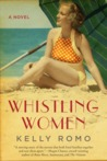 Whistling Women: A Novel