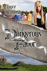 Dangerous Favor (Poitevin Hearts, #3)