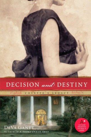 Decision and Destiny by DeVa Gantt