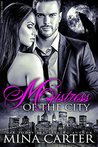 Mistress of the City (Smut-Shorties, #12) (Mistress of the City, #01)