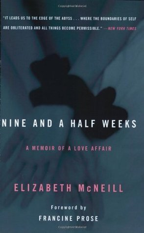 Nine and a Half Weeks by Elizabeth McNeill