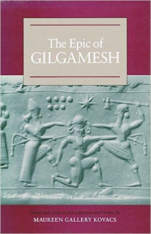 The Epic of Gilgamesh by Maureen Kovacs