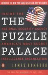 The Puzzle Palace: Inside the National Security Agency, America's Most Secret Intelligence Organization