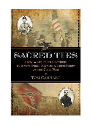 Sacred Ties by Tom Carhart