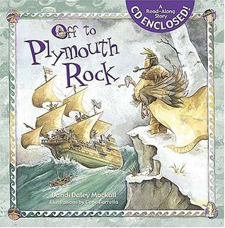 Off to Plymouth Rock! [With CD]