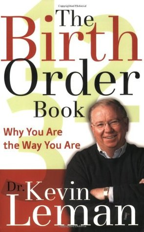 The Birth Order Book by Kevin Leman